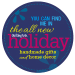 Find me in Quilting Arts Holiday!